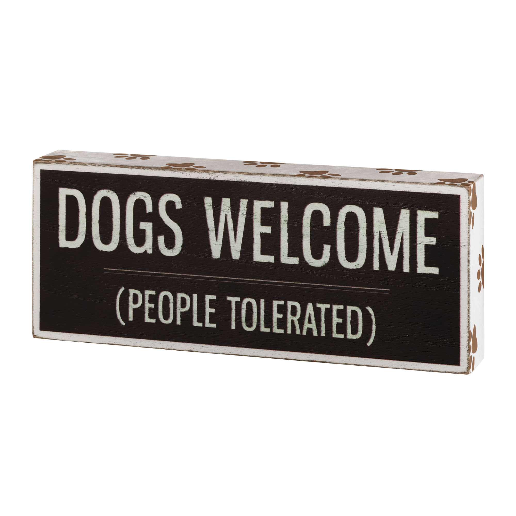 Lillian Rose Dog Lover Gift Sign with Funny Saying